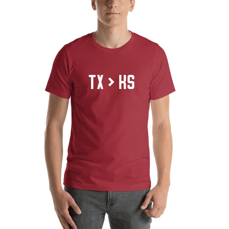 Texas Is Greater Than Kansas T-shirt