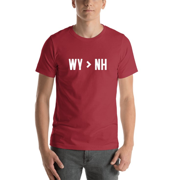 Wyoming Is Greater Than New Hampshire T-shirt